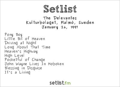 The Delevantes Setlist Kulturbolaget, Malmö, Sweden 1997
