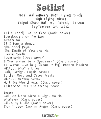Noel Gallagher's High Flying Birds Setlist Twinkle Rock Festival 2012 #2 2012