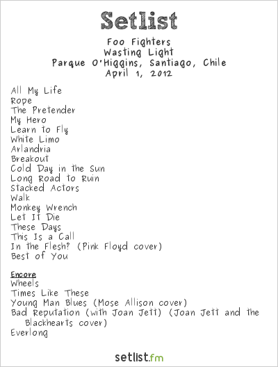 Foo Fighters Setlist Lollapalooza Chile 2012 2012, Wasting Light
