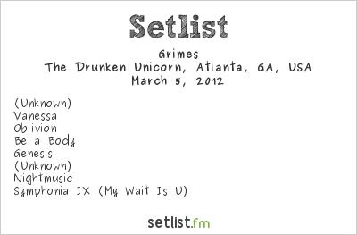 Grimes at The Drunken Unicorn, Atlanta, GA, USA Setlist