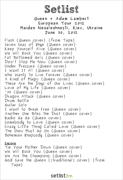 Queen + Adam Lambert Setlist Independence Square, Kiev, Ukraine 2012