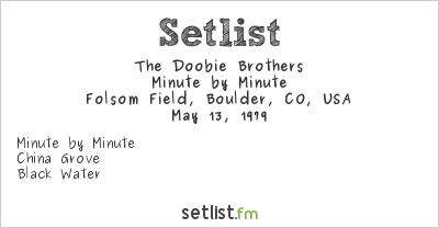 The Doobie Brothers Setlist Colorado Sun-Day 1979 #1 1979, Minute by Minute