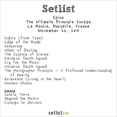 Epica Setlist Le Moulin, Marseille, France 2017, The Ultimate Principle Europe