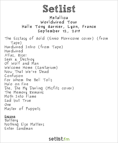 Metallica Setlist Halle Tony Garnier, Lyon, France 2017, WorldWired Tour