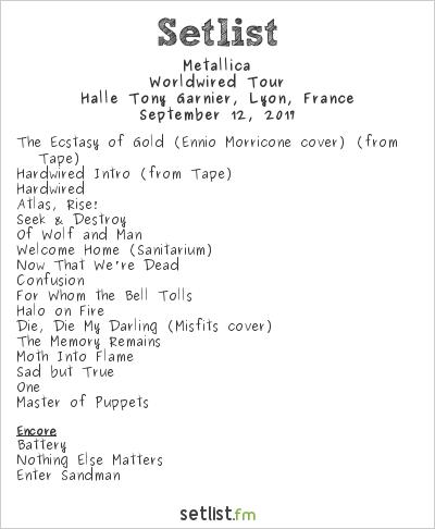 Metallica Setlist Halle Tony Garnier, Lyon, France 2017, WorldWired Tour