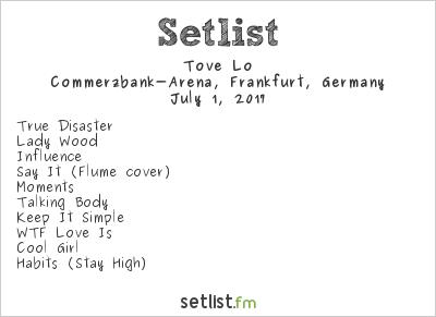 Tove Lo Setlist Commerzbank-Arena, Frankfurt, Germany 2017, Lady Wood Tour