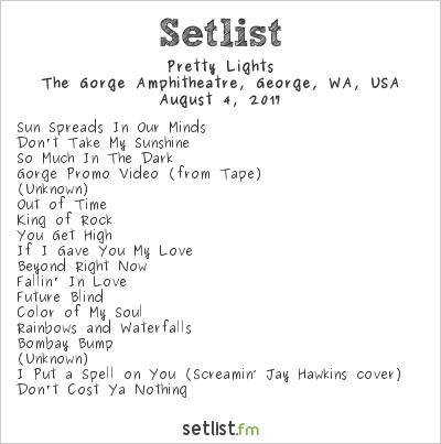 Pretty Lights Setlist The Gorge Amphitheatre, George, WA, USA 2017