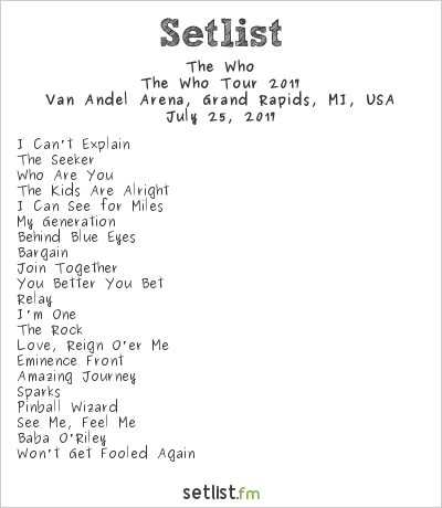 The Who Setlist Van Andel Arena, Grand Rapids, MI, USA, The Who Tour 2017