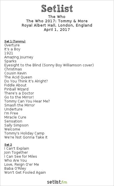 The Who Setlist Royal Albert Hall, London, England 2017, Tommy and More