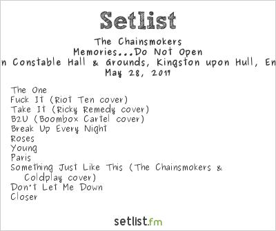 The Chainsmokers Setlist Radio 1's Big Weekend 2017 2017, Memories...Do Not Open