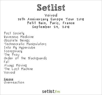 Voivod Setlist Petit Bain, Paris, France, 35th Anniversary Europe Tour 2018