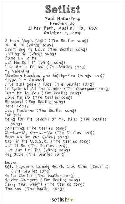 Paul McCartney Setlist Austin City Limits 2018 2018, Freshen Up