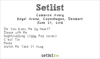 Cameron Avery Setlist Royal Arena, Copenhagen, Denmark 2018