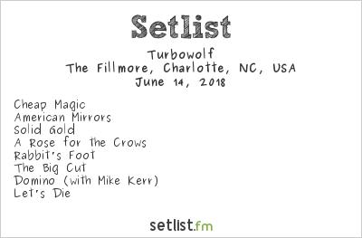 Turbowolf Setlist The Fillmore, Charlotte, NC, USA 2018