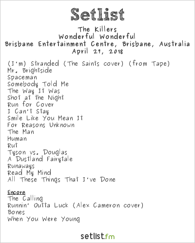 The Killers Setlist Brisbane Entertainment Centre, Brisbane, Australia 2018, Wonderful Wonderful