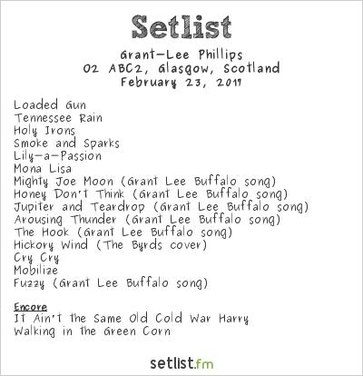 Grant‐Lee Phillips Setlist O2 ABC2, Glasgow, Scotland 2017