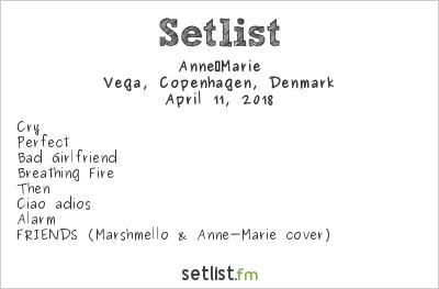 Anne‐Marie Setlist Vega, Copenhagen, Denmark 2018