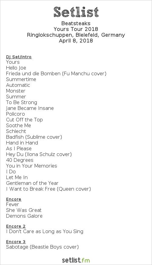 Beatsteaks Setlist Ringlokschuppen, Bielefeld, Germany, Yours Tour 2018