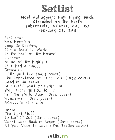 Noel Gallagher's High Flying Birds at Tabernacle, Atlanta, GA, USA Setlist