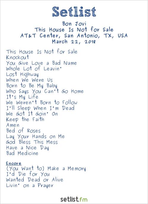 Bon Jovi Setlist AT&T Center, San Antonio, TX, USA 2018, This House Is Not for Sale