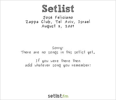 José Feliciano at Zappa Club, Tel Aviv, Israel Setlist