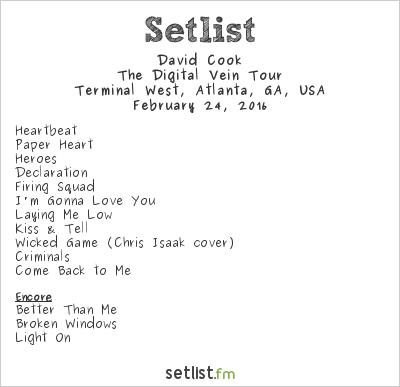 David Cook Setlist Terminal West, Atlanta, GA, USA 2016, Digital Vein Tour