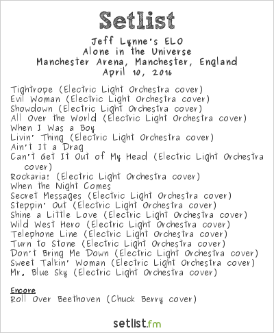 Electric Light Orchestra Setlist Manchester Arena, Manchester, England 2016, Alone in the Universe