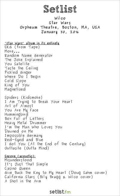 Wilco Setlist Orpheum Theatre, Boston, MA, USA 2016