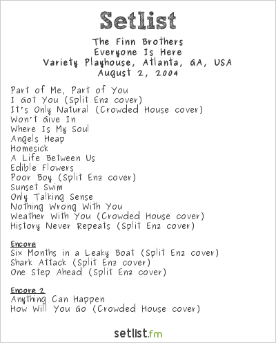 The Finn Brothers at Variety Playhouse, Atlanta, GA, USA Setlist