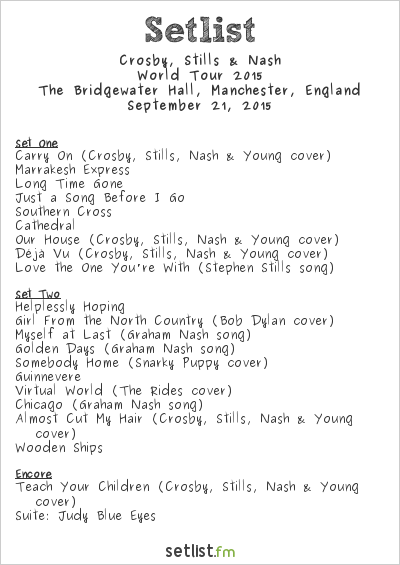Crosby, Stills & Nash Setlist The Bridgewater Hall, Manchester, England, World Tour 2015