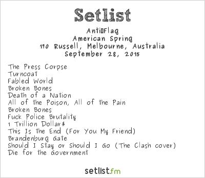 Anti‐Flag Setlist 170 Russell, Melbourne, Australia 2015, American Spring