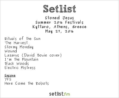 Stoned Jesus Setlist Kyttaro, Athens, Greece, Greek mini-tour 2016