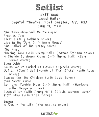 Jeff Beck Setlist Capitol Theatre, Port Chester, NY, USA 2016