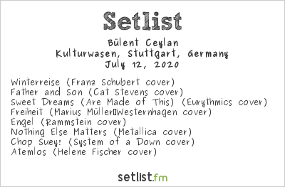 Bülent Ceylan Setlist Kulturwasen, Stuttgart, Germany 2020