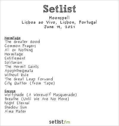 Moonspell Setlist Lisboa ao Vivo, Lisbon, Portugal 2021