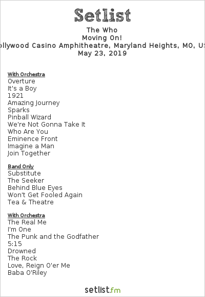 The Who Setlist Hollywood Casino Amphitheatre, Maryland Heights, MO, USA 2019, Moving On!
