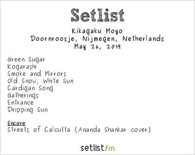 Kikagaku Moyo Setlist Doornroosje, Nijmegen, Netherlands 2019