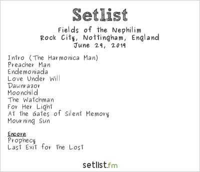 Fields of the Nephilim Setlist Rock City, Nottingham, England 2019