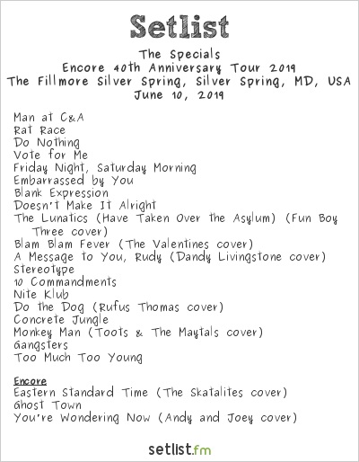 The Specials Setlist The Fillmore Silver Spring, Silver Spring, MD, USA, Encore 40th Anniversary Tour 2019