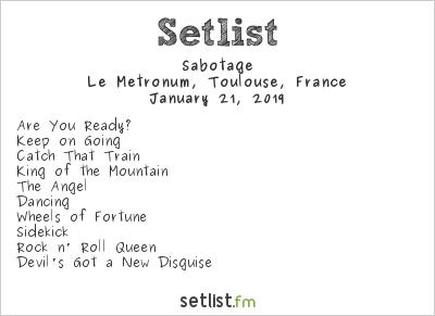 Sabotage Setlist Le Metronum, Toulouse, France 2019