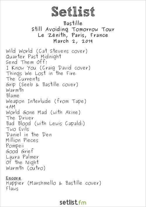 Bastille Setlist Le Zénith, Paris, France 2019, Still Avoiding Tomorrow Tour