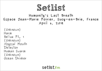 Humanity's Last Breath Setlist Espace Jean Marie Poirier, Sucy-en-Brie, France 2019