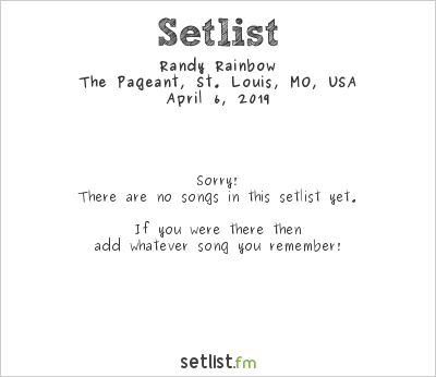 Randy Rainbow at The Pageant, St. Louis, MO, USA Setlist