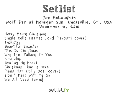 Jon McLaughlin Setlist Wolf Den at Mohegan Sun, Uncasville, CT, USA 2018
