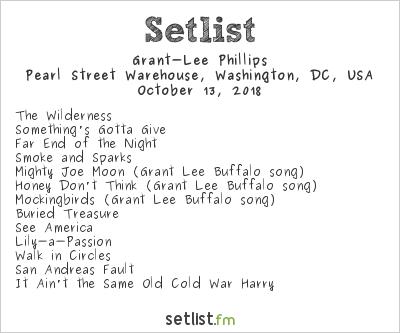 Grant‐Lee Phillips Setlist Pearl Street Warehouse, Washington, DC, USA 2018