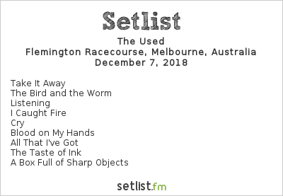 The Used Setlist Good Things Melbourne 2018 2018