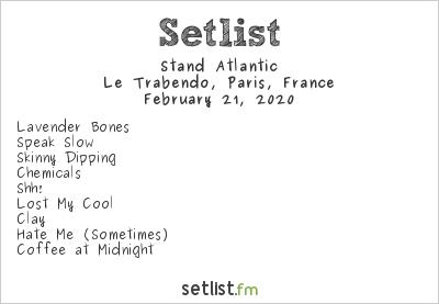 Stand Atlantic Setlist Le Trabendo, Paris, France 2020