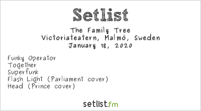 The Family Tree Setlist Victoriateatern, Malmö, Sweden 2020