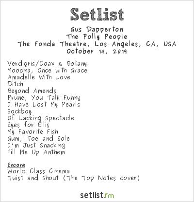 Gus Dapperton Setlist The Fonda Theatre, Los Angeles, CA, USA 2019, The Polly People