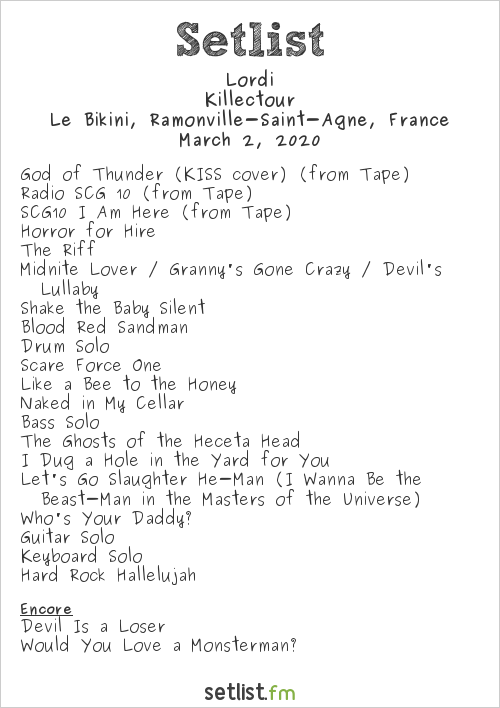 Lordi Setlist Le Bikini, Ramonville-Saint-Agne, France 2020, Killectour